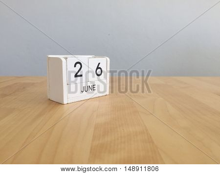 June 26Th.june 26 White Wooden Calendar On Vintage Wood Abstract Background. Summer Day.copyspace Fo