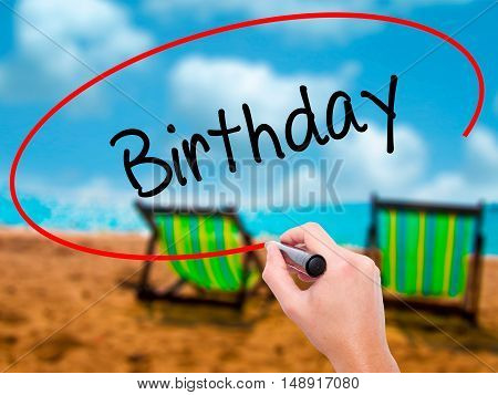 Man Hand Writing Birthday With Black Marker On Visual Screen