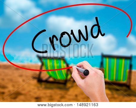 Man Hand Writing Crowd With Black Marker On Visual Screen