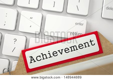 Achievement written on Red Sort Index Card Overlies Modern Keyboard. Close Up View. Selective Focus. 3D Rendering.
