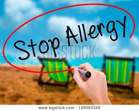 Man Hand Writing Stop Allergy  With Black Marker On Visual Screen