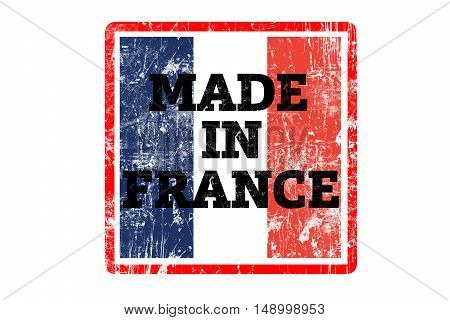MADE IN FRANCE word written on red rubber stamp and flag with grunge edges.