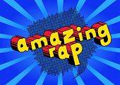 Amazing Rap - Comic Book Word On Abstract Background. poster