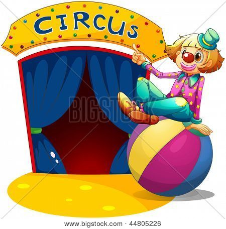 Illustration of a clown sitting at the top of a ball pointing the circus house on a white background