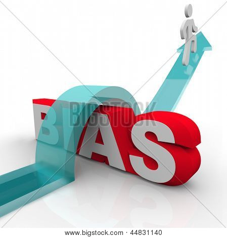 The word Bias and a man riding an arrow over it to symbolize overcoming favoritism, racism, unequal treatment or other form of unfair discrimination