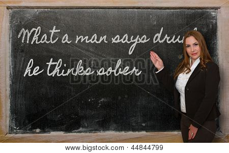 Teacher Showing What A Man Says Drunk, He Thinks Sober On Blackboard