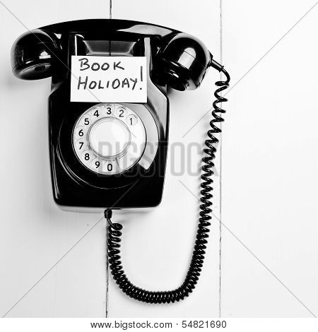 Retro Phone With Reminder To Book A Holiday