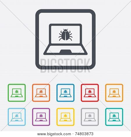 Laptop virus sign icon. Notebook software bug.