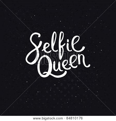 Selfie Queen Texts on Abstract Black Background