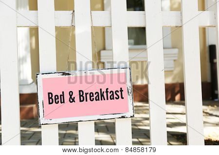 Signboard with text Bed and Breakfast near hotel