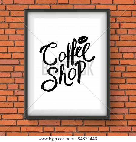 Coffee Shop Sign Hanging on Red Brick Wall