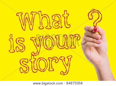 What is Your Story written on wipe board