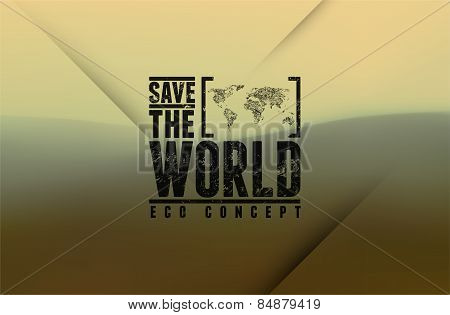 Save the World. Vector typography design with blurred landscape. Blurred background.