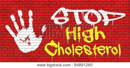 high cholesterol low fat diet lower saturated fats to avoid cardiovascular disease grafitty on red brick wall, text and hand