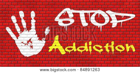 stop addiction of alcohol gaming internet computer drugs gamble addict get them to rehab or rehabilitation graffiti on red brick wall, text and hand