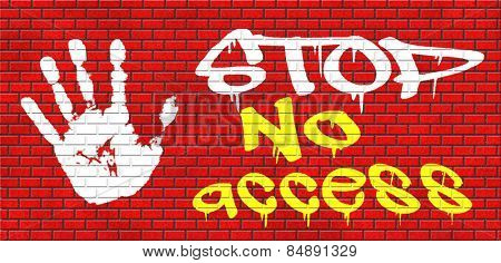 no access stop password required no entrance denied authorized personnel only restricted area graffiti on red brick wall, text and hand