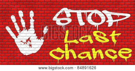 last chance or opportunity now act now or never time for action limited time offer graffiti on red brick wall, text and hand