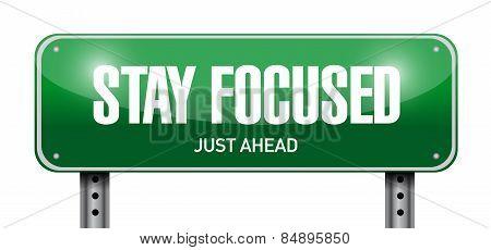Stay Focused Road Sign Illustration