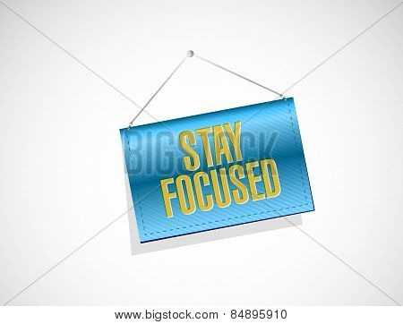 Stay Focused Hanging Banner Illustration Design