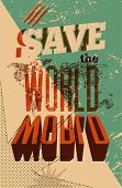 image of silkscreening  - Save the World - JPG