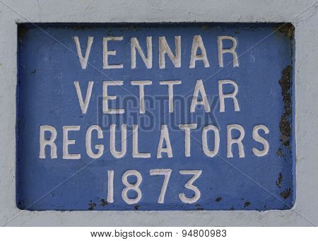 Vennar Vettar Sign On The Dam Of The Rivers.