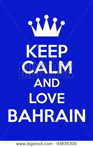 Keep Calm And Love Bahrain