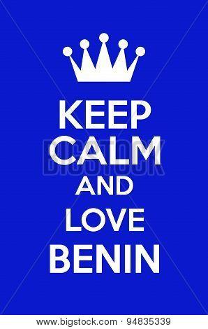Keep Calm And Love Benin