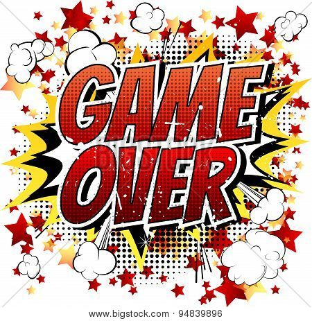 Game over - Comic book, cartoon expression.