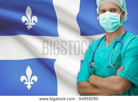 Surgeon With Canadian Province Flag On Background Series - Quebec