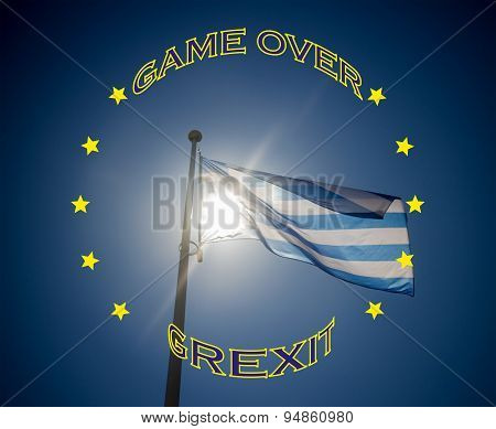 Greek Flag And Text That Game Over Grexit