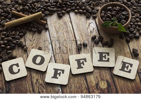 Coffee Beans , Cinnamon And Letters