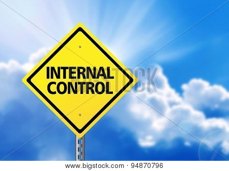 Yellow Road Sign With Text Internal Control.