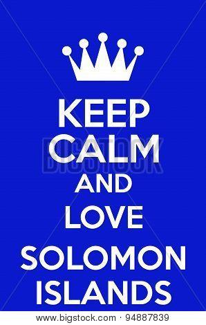 Keep Calm And Love Solomon Islands