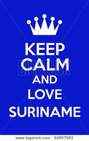 Keep Calm And Love Suriname