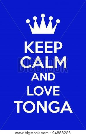 Keep Calm And Love Tonga