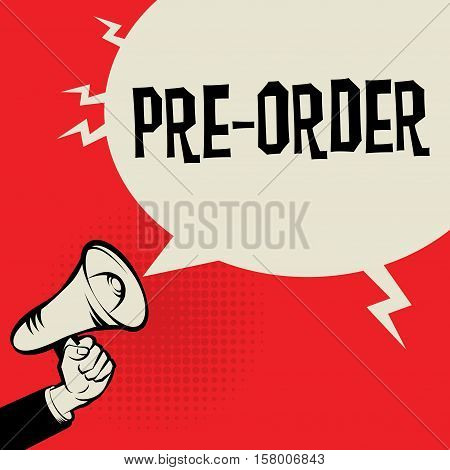 Megaphone Hand business concept with text Pre-Order vector illustration