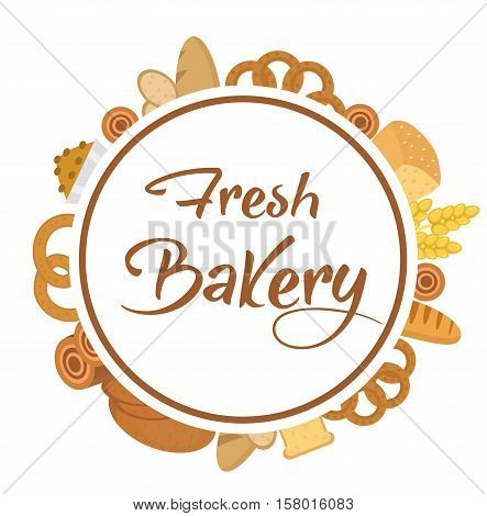 Bakery products frame, flat style. Set of different bread in a round frame template for text, label, emblem. With inscription fresh bread. Vector illustration