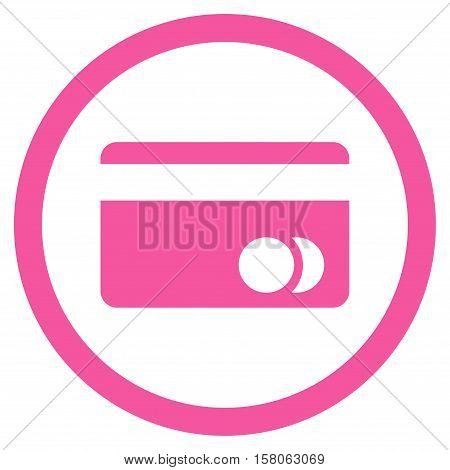 Banking Card vector rounded icon. Image style is a flat icon symbol inside a circle, pink color, white background.