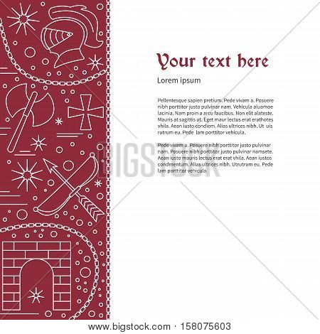 Poster flyer with medieval line icons symbols. Knight helmet Medieval castle gate double axe crossbow knight cross chain. Vector template with medieval design elements and place for your text.