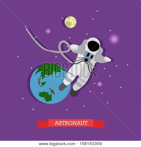 Vector illustration of flying astronaut in outer space, planet Earth and Moon. Man in spacesuit and helmet. Space exploration concept design element in flat style.
