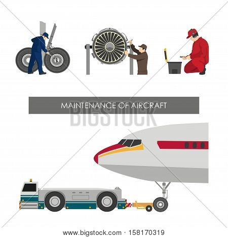Repair and maintenance of aircraft. Set of images with engineers repairing airplane. Vector illustration