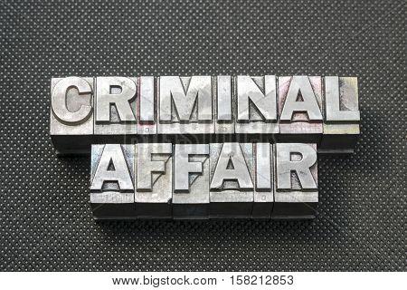 Criminal Affair Bm