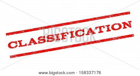 Classification watermark stamp. Text caption between parallel lines with grunge design style. Rubber seal stamp with dust texture. Vector red color ink imprint on a white background.