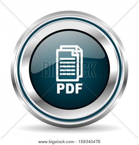 PDF vector icon. Chrome border round web button. Silver metallic pushbutton.