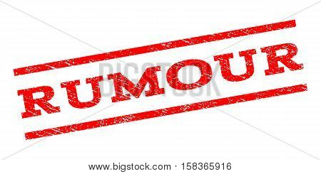 Rumour watermark stamp. Text caption between parallel lines with grunge design style. Rubber seal stamp with scratched texture. Vector red color ink imprint on a white background.
