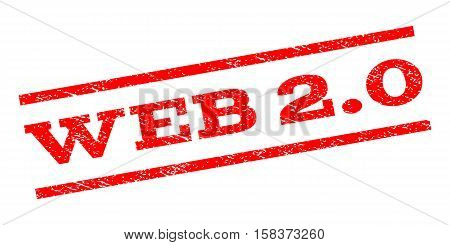 Web 2.0 watermark stamp. Text caption between parallel lines with grunge design style. Rubber seal stamp with scratched texture. Vector red color ink imprint on a white background.