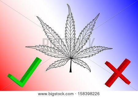 Marijuana Yes - No , Marijuana leaf , cannabis , cannabis leaf