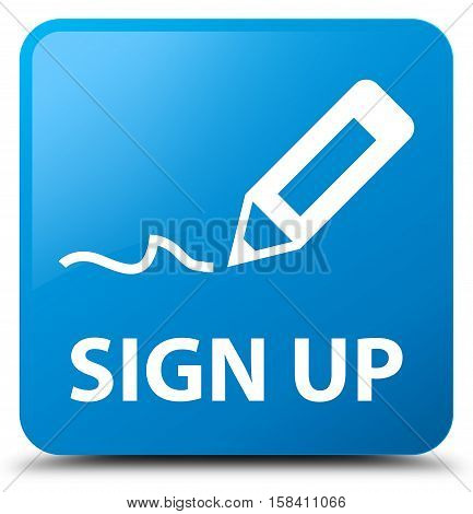Sign up (edit pencil icon) cyan blue square button