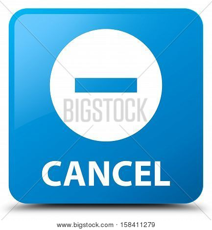 Cancel (cancel icon) cyan blue square button