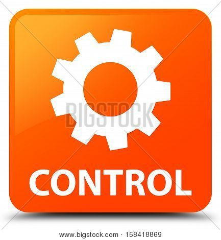 Control (settings icon) isolated on abstract orange square button